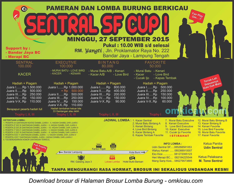 Brosur Lomba Burung Berkicau Sentral SF Cup I, Lampung Tengah, 27 September 2015