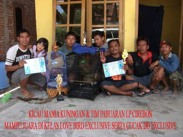 Kicau Mania Kuningan dan Tim Pabuaran LP Cirebon