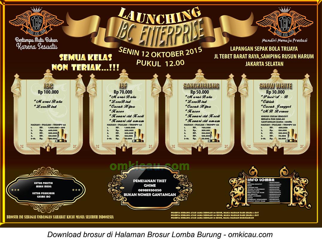 Brosur Lomba Burung Berkicau Launching IBC Enterprise, Jakarta Selatan, 12 Oktober 2015