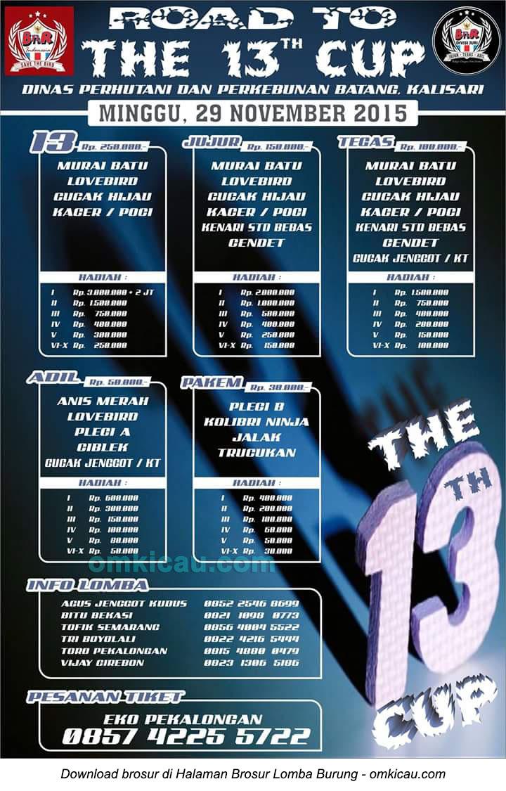 Brosur Lomba Burung Berkicau Road to The 13th Cup, Batang, 29 November 2015