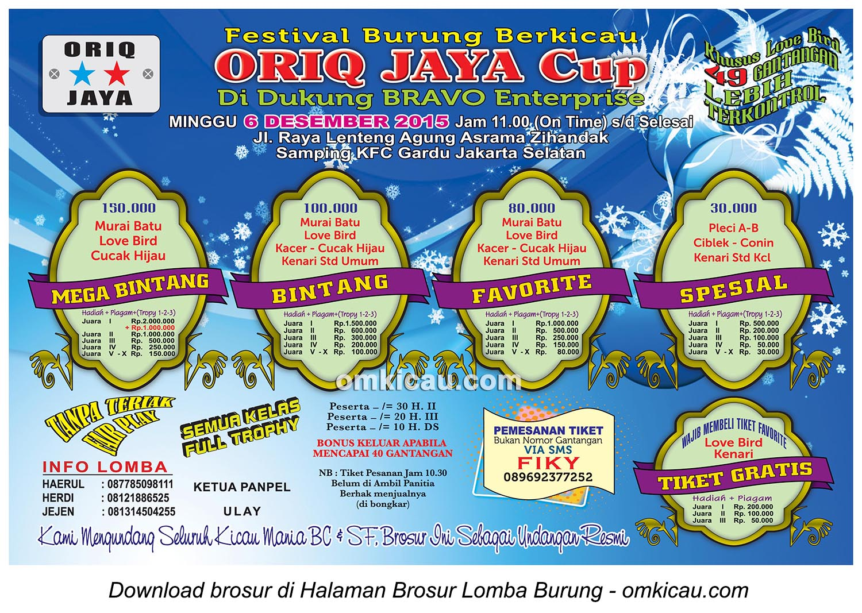 Brosur Festival Burung Berkicau Oriq Jaya Cup, Jakarta Selatan, 6 Desember 2015