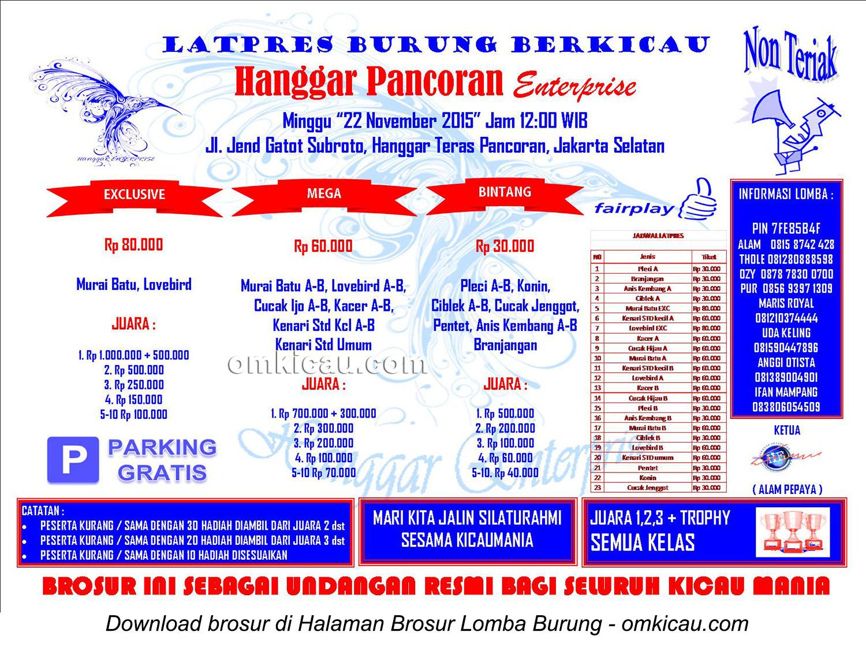 Brosur Latpres Burung Berkicau Hanggar Pancoran Enterprise, Jakarta Selatan, 22 November 2015
