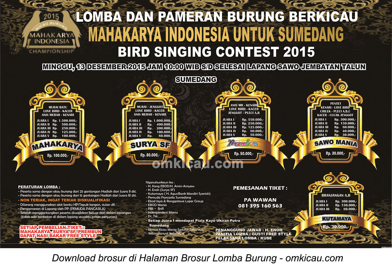 Brosur Lomba Burung Berkicau Mahakarya Indonesia untuk Sumedang, 13 Desember 2015