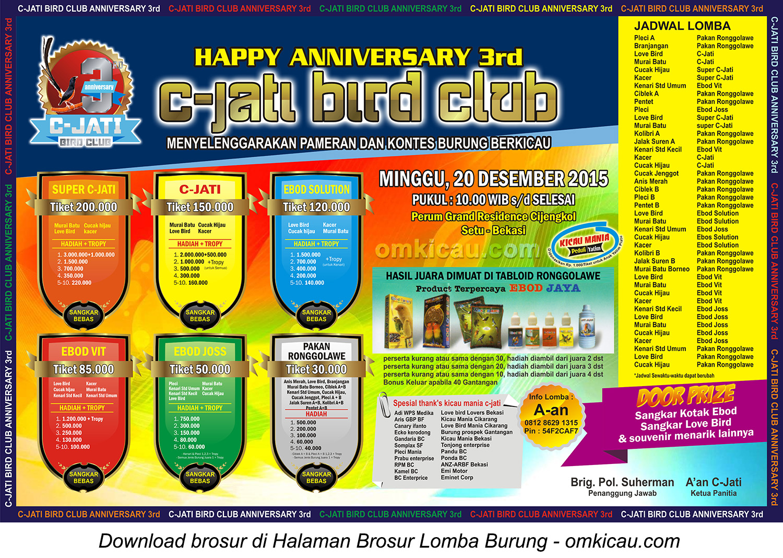 Brosur Lomba Burung Berkicau Happy Anniversary 3rd C-Jati Bird Club, Bekasi, 20 Desember 2015