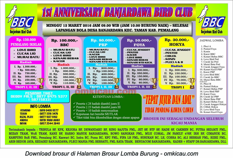 Brosur Lomba Burung Berkicau 1st Anniversary Banjardawa Bird Club, Pemalang, Minggu 13 Maret 2016