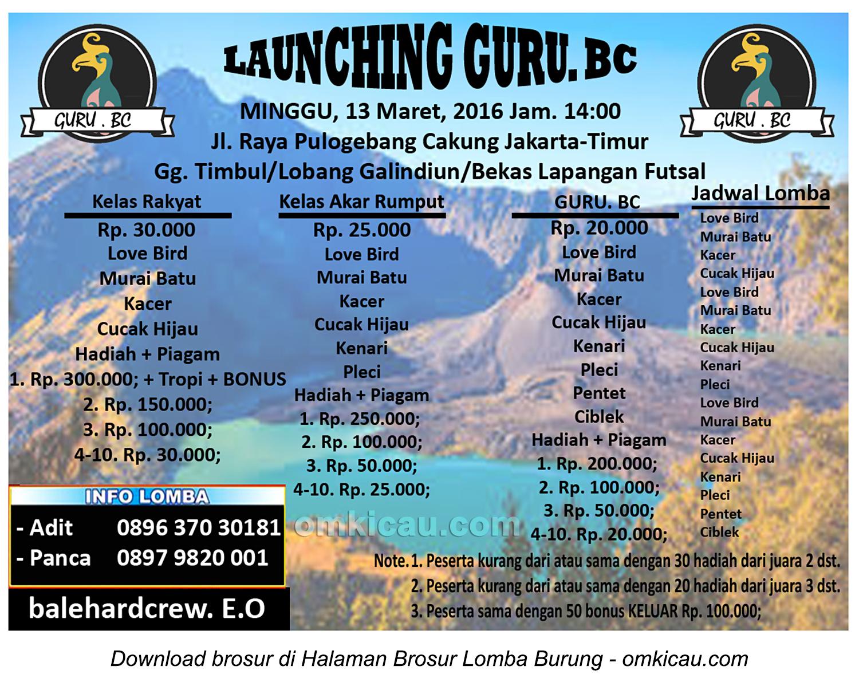 Brosur Lomba Burung Berkicau Launching Guru BC, Jakarta Timur, 13 Maret 2016