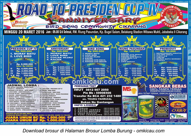 Brosur Lomba Burung Berkicau Road to Presiden Cup IV - 1st Anniversary BSC, Cikarang, 20 Maret 2016
