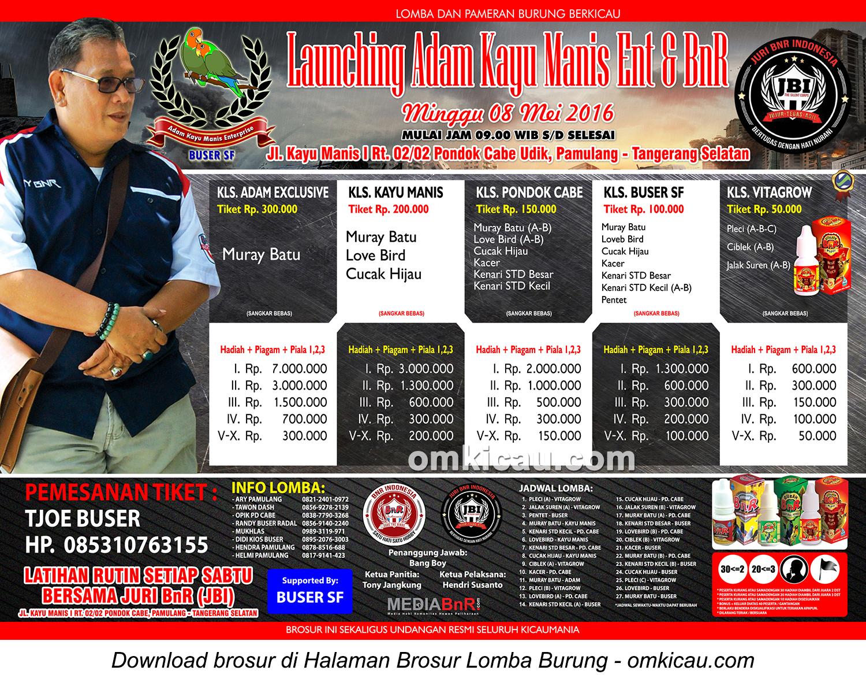 Brosur Lomba Burung Berkicau Launching Adam Kayu Manis Ent - BnR, Tangerang Selatan, 8 Mei 2016