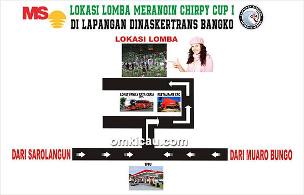 Denah Lokasi Lomba Merangin Chirpy Cup