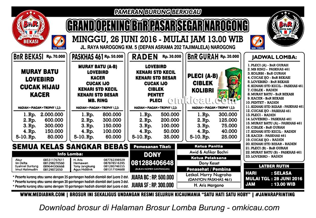 Brosur Lomba Burung Berkicau Grand Opening BnR Pasar Segar Narogong, Bekasi, 26 Juni 2016