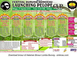Brosur Lomba Burung Berkicau Launching Pelope Cup, Lampung Timur, 7 Agustus 2016