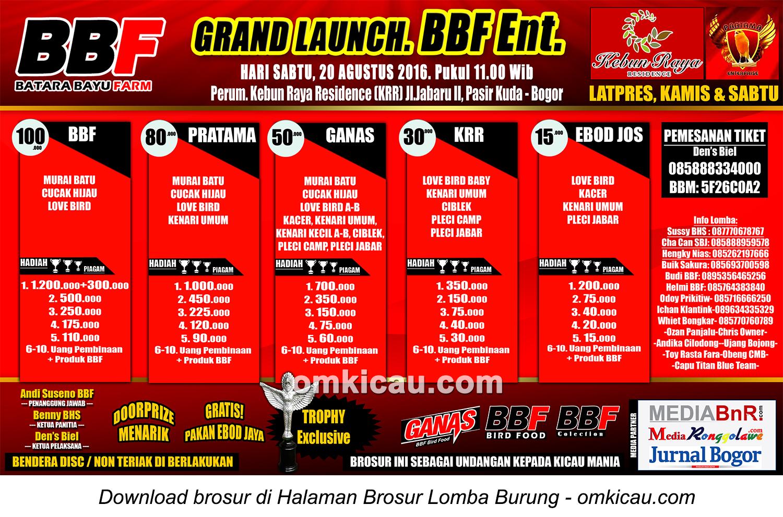 Brosur Lomba Burung Berkicau Grand Launch BBF Ent, Bogor, 20 Agustus 2016