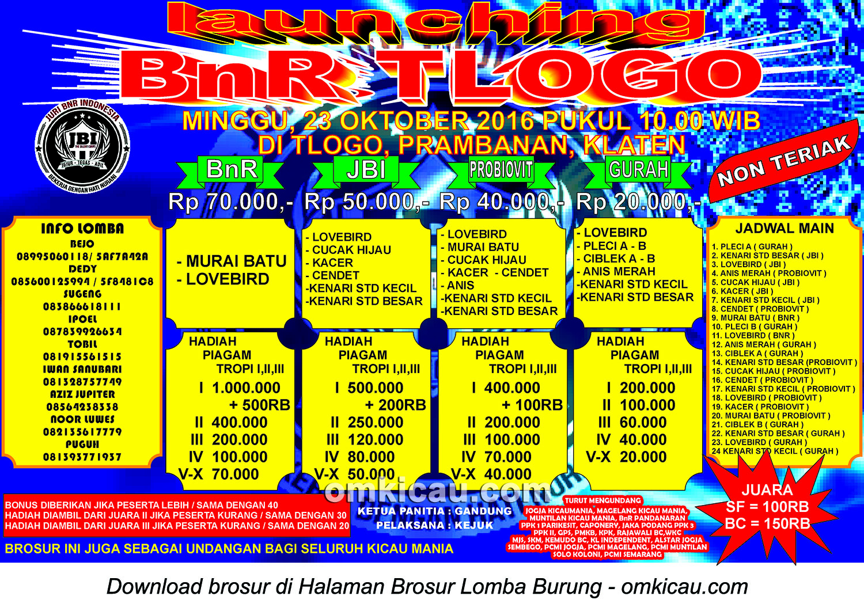 Brosur Lomba Burung Berkicau Launching BnR Tlogo, Klaten, 23 Oktober 2016