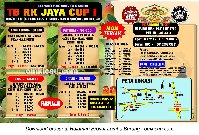 Brosur Terbaru Lomba Burung Berkicau TB RK Jaya Cup I, Purwodadi, 30 Oktober 2016