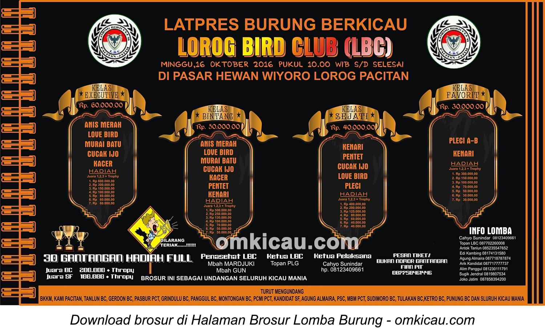 Brosur Lomba Burung Berkicau Lorog Bird Club, Pacitan, 16 Oktober 2016