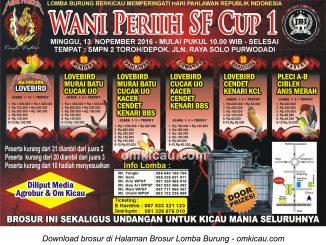Brosur Lomba Burung Berkicau Wani Perih SF Cup I, Grobogan, 13 November 2016