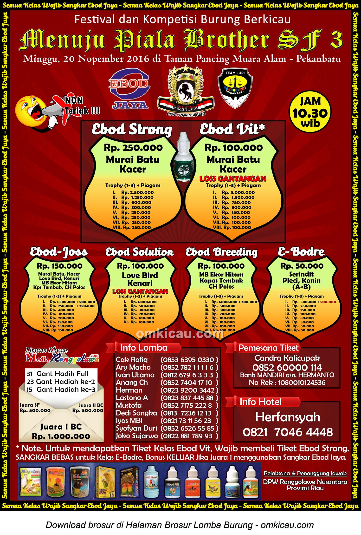 Brosur Terbaru Lomba Burung Berkicau Menuju Piala Brother SF 3, Pekanbaru, 20 November 2016
