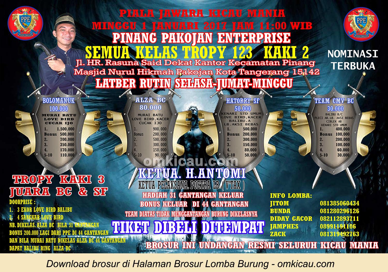 Brosur Terbaru Piala Jawara Kicau Mania Pinang Pakojan Enterprise, Tangerang, 1 Januari 2017