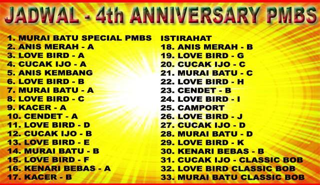 Jadwal lomba burung 4th Anniversary PMBS