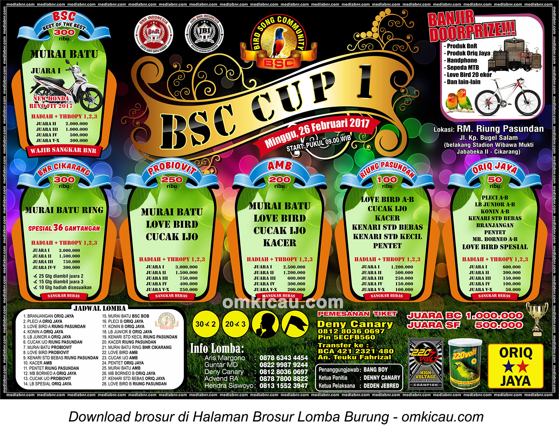 Brosur Lomba Burung Berkicau BSC Cup 1, Cikarang, 26 Februari 2017