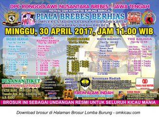Brosur Lomba Burung Berkicau Piala Brebes Berhias, Brebes, 30 April 2017