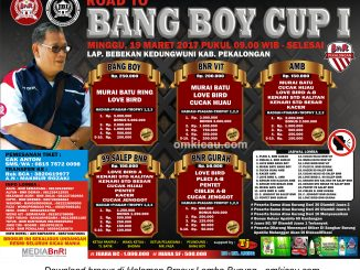 Brosur Lomba Burung Berkicau Road to Bang Boy Cup I, Pekalongan, 19 Maret 2017