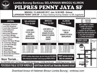 Brosur Lomba Burung Berkicau Selapanan Minggu Kliwon Pilpres Penny Jaya SF, Jogja, 15 Januari 2017