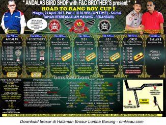 Brosur Lomba Burung Berkicau Road to Bang Boy Cup I, Pekanbaru, 23 April 2017