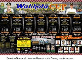 Brosur Lomba Burung Berkicau Wali Kota Cup, Bandar Lampung, 9 Juli 2017
