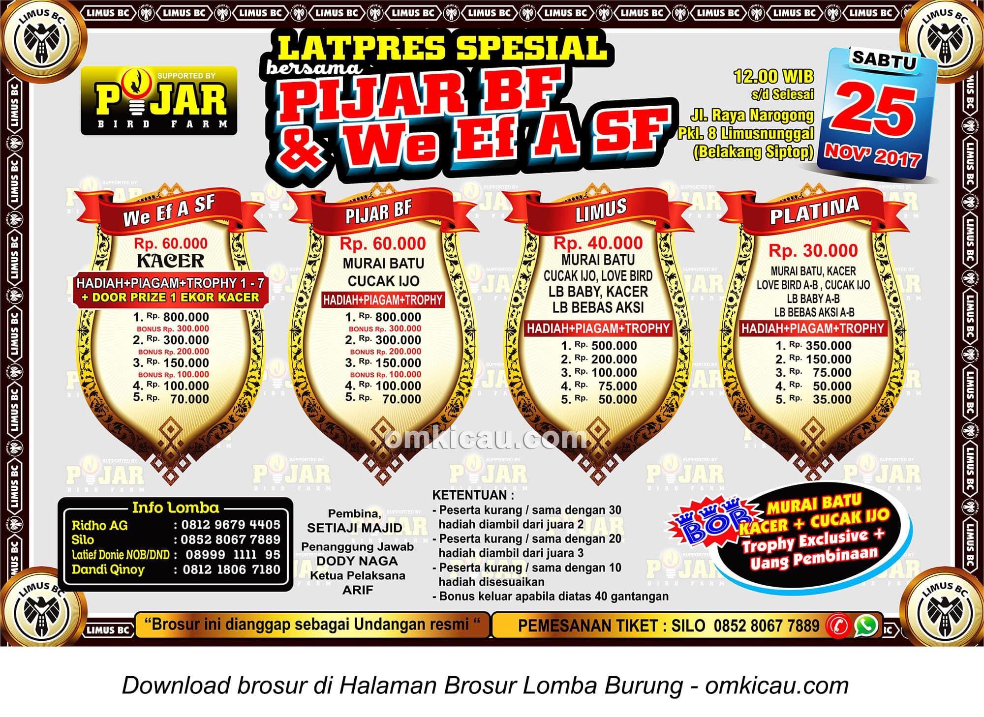 Latpres Spesial Limus BC bersama Pijar BF dan We Ef A SF