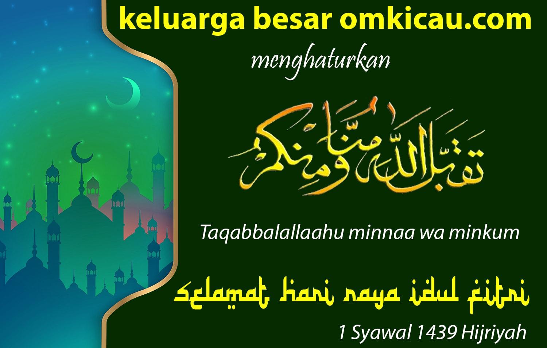 Selamat Hari Raya Idul Fitri, omkicau.com, Idul Fitri, Selamat Lebaran